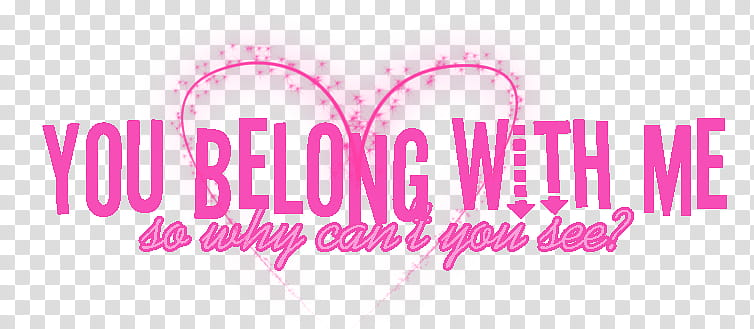 You belong with me clipart clip art royalty free Taylor Swift Text, you belong with me text transparent ... clip art royalty free