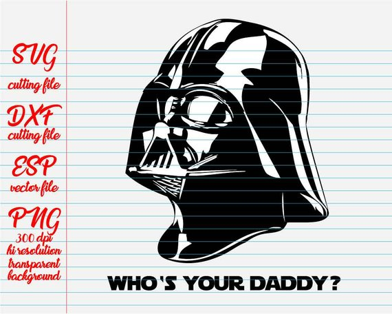 Your quote clipart svg free library Darth vader Who is your Daddy? / Star Wars Quotes/ quote svg ... svg free library