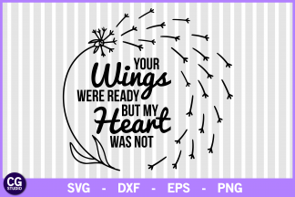 Your wings were ready but our heart was not clipart banner black and white stock Your wings were ready svg banner black and white stock