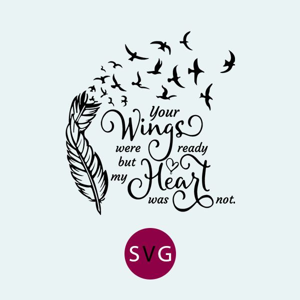 Wings were ready heart was not clipart png transparent stock Your Wings Were Ready But My Heart Was Not SVG, EPS. Vector ... png transparent stock