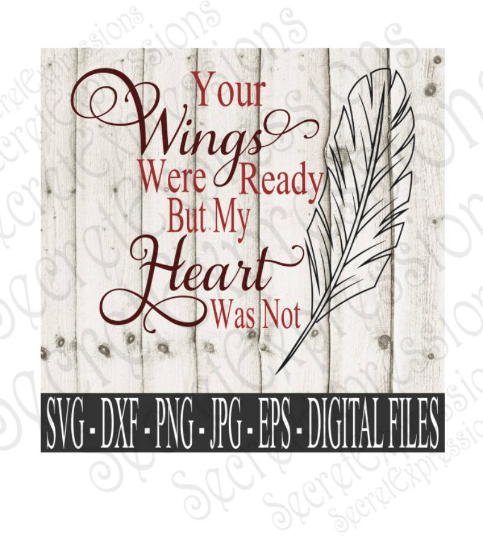 Your wings were ready but our heart was not clipart clip art Your Wings Were Ready But Our Hearts Were Not clip art