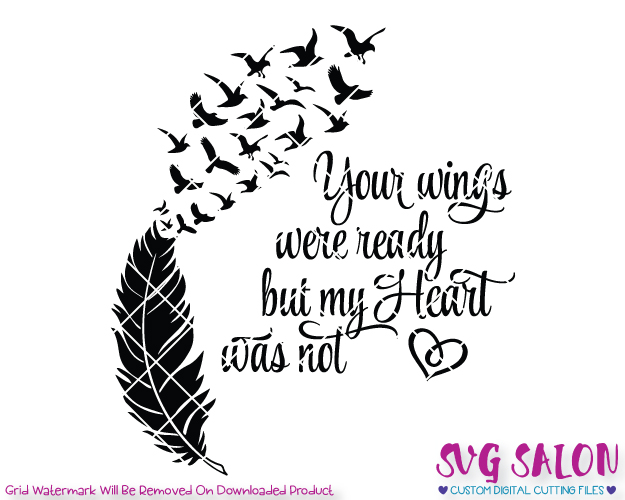 Your wings were ready but our heart was not clipart graphic black and white stock Your Wings Were Ready But My Heart Was Not Cut File in SVG, EPS, DXF, JPEG,  and PNG graphic black and white stock