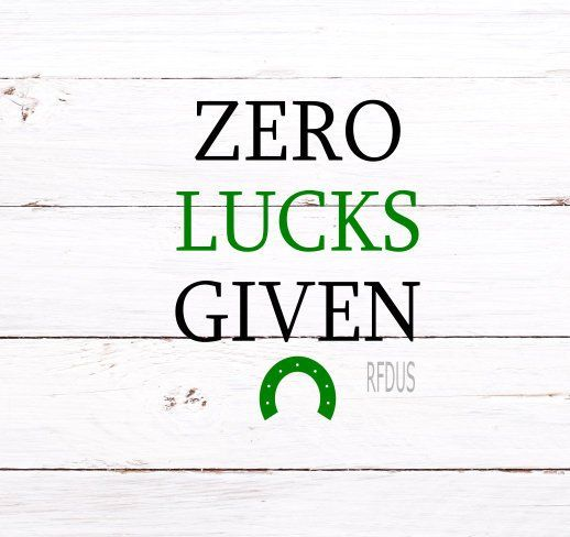 Zero lucks given clipart picture stock Zero Lucks Given SVG, Up all Night to get Lucky SVG, St ... picture stock